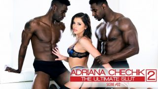 EvilAngel – Adriana Chechik Ultimate Slut Sc 2