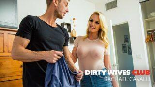 DirtyWivesClub – Rachael Cavalli